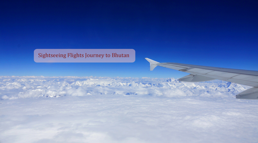 Taking a flights to Bhutan and experience the most superb flying trip